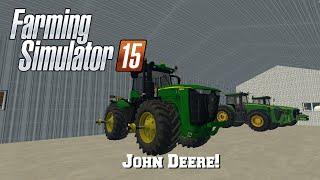 Farming Simulator 2015: Mod Spotlight #61: John Deere!