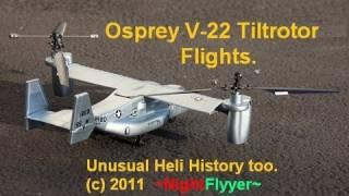 getlinkyoutube.com-Art-Tech's new RTF OSPREY V-22 Tiltrotor Aircraft demo, plus my old heli experiments.  ~NightFlyyer~