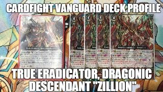 "getlinkyoutube.com-Cardfight Vanguard: True Eradicator, Dragonic Descendant ""Zillion"" Deck (GBT-09)"