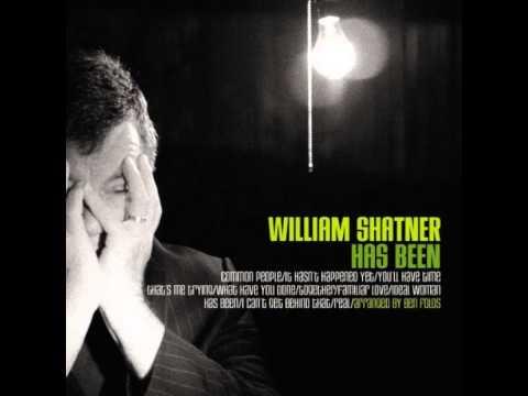 Has Been de William Shatner Letra y Video