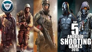 getlinkyoutube.com-TOP 5 ANDROID SHOOTING GAMES 2015 1080HD