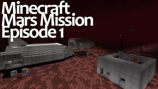 getlinkyoutube.com-Minecraft Mars Mission - Episode 1