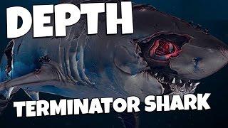getlinkyoutube.com-Depth | Gameplay Part 8 | TERMINATOR SHARK