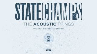 """getlinkyoutube.com-State Champs """"Elevated"""" (Acoustic)"""