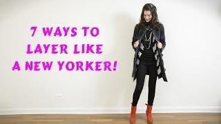 getlinkyoutube.com-How to Layer Clothes Like A New Yorker: 7 Ways!