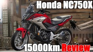 Honda Nc750x Review (15,000km) - Flaws and Strenghts