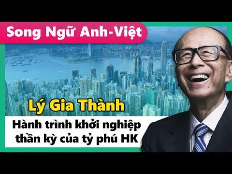 """Lý Gia Thành - Hành Trình Khởi Nghiệp """"Thần Kỳ"""" Của Tỷ Phú Hong Kong"""