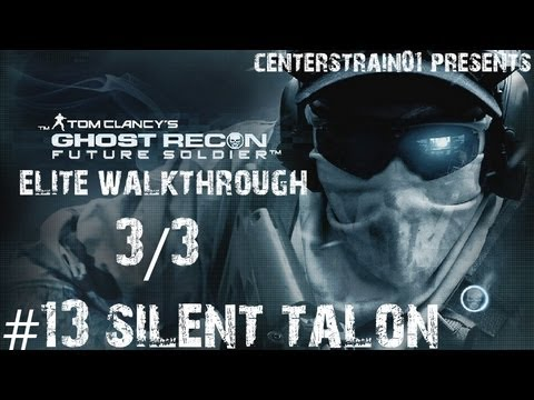 Ghost Recon: Future Soldier - Elite Walkthrough - Part 13 - Silent Talon 3/3