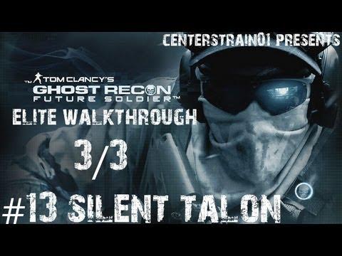 Ghost Recon: Future Soldier - Elite Walkthrough - Part 13 - Silent Talon 3/3