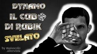 getlinkyoutube.com-DYNAMO - CUBO DI RUBIK SVELATO