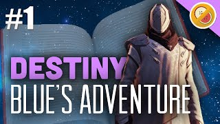 getlinkyoutube.com-Destiny Story Time with Mr. Fruit : BlueWestlo's Adventures Part 1 (Funny Gaming Moments)