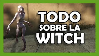 getlinkyoutube.com-VAL - Tutorial Witch | Left 4 Dead 2 - Todo sobre la Witch