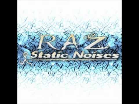 RAZ - Static Noises PSYCHEDELIC TRANCE