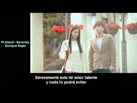 Severely En Español de F T Island Letra y Video