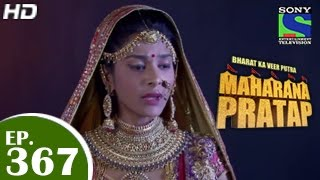 Bharat Ka Veer Putra Maharana Pratap - महाराणा प्रताप - Episode 367 - 17th February 2015