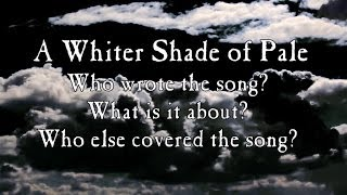 getlinkyoutube.com-The origin and history of A Whiter Shade of Pale