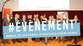 6ème Cérémonie de remise de diplômes Ingénieurs CNAM-GARAC