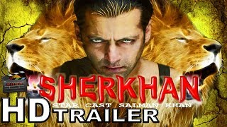 Sher Khan Trailer 2018 | Salman Khan New Movie | Direct By Sohail Khan | Upcoming Movie 2018