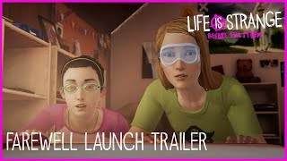 Life is Strange: Before the Storm - Farewell Launch Trailer