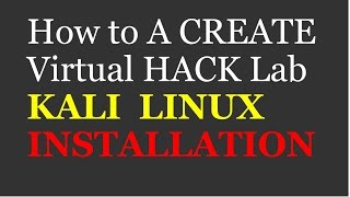getlinkyoutube.com-CEH-Pt2 - Kali Linux Installation - Create a Pen-Test Lab in Virtual Box