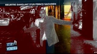 Assassinats dans le Gotha - Meurtre sanglant d'un Prince Saoudien