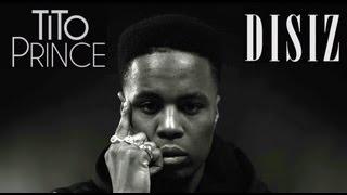 TiTo Prince - Grosse Touffe Bénie (ft. Disiz)