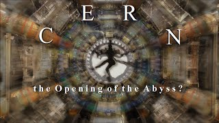 getlinkyoutube.com-C E R N  the Opening of the Abyss?