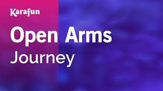Karaoke Open Arms - Journey * width=