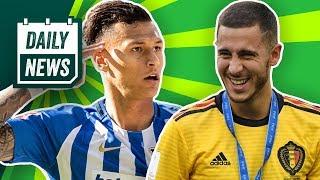 WM 2018 Finale! Hazard will zu Real Madrid? Hertha BSC: Selke verpasst Vorbereitung! Daily News
