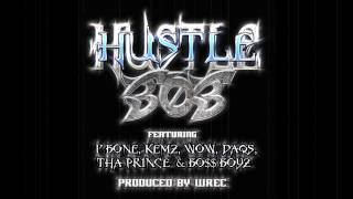 getlinkyoutube.com-Hustle 303- Featuring P-Bone, Kemz, Wow, DAQS, Tha Prince and Bo$$ Boyz (Rough) Produced by WREC