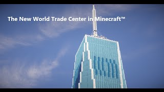 getlinkyoutube.com-The New World Trade Center in Minecraft | 1st Trailer