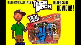 "tech deck ""board shop"" review!!"