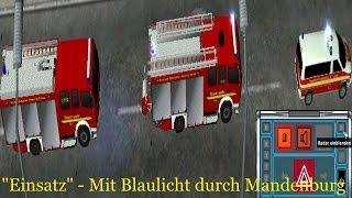 """getlinkyoutube.com-Let's Test Emergency 4 Mods - """"Einsatz"""" - mit Blaulicht durch Mandenburg [German][HD]"""