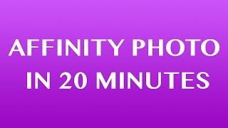 getlinkyoutube.com-Affinity Photo Tutorial For Beginners - Top 10 Things Beginners Want To Know