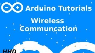 getlinkyoutube.com-Arduino Tutorial #12: Wireless Communication