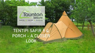 Tentipi Safir 9 & Porch - A Closer Look