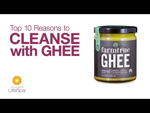 Top Ten Reasons to Cleanse with Ghee