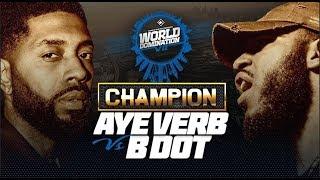 CHAMPION | AYE VERB VS B DOT - KOTD