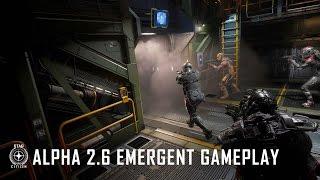 Star Citizen - Alpha 2.6 Emergent Gameplay
