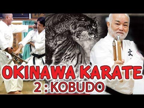 OKINAWA KARATE 2 : SHURI TE & KOBUDO - Nakamoto Sensei