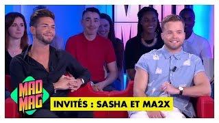 Le Mad Mag du 27/05/2016 - Emission 69 avec Sasha et Ma2x