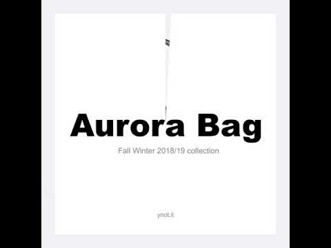 Ynot Aurora Bag