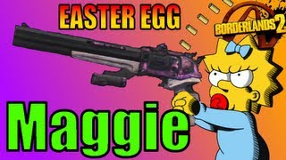 Borderlands 2 : Easter Egg How to Get Maggie Legendary Weapon