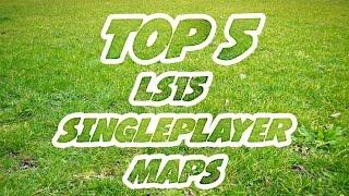 getlinkyoutube.com-TOP 5 LS15 Singleplayer MAPS MODS für den LS15 MODEMPFEHLUNGEN