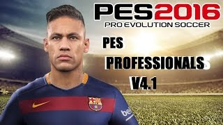 getlinkyoutube.com-PES 2016 PES Professionals V4.1 PATCH Full REVIEW