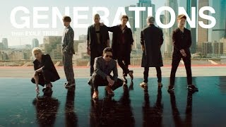 GENERATIONS from EXILE TRIBE / 太陽も月も