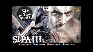 Sipahi Full Movie | Hindi Dubbed Movies 2017 | Hindi Movie