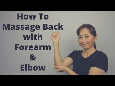 How to Massage Back with Forearm and Elbow - Massage Monday #321