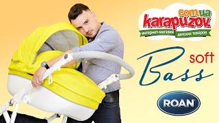 getlinkyoutube.com-Roan Bass Soft - видео обзор детской коляски 2 в 1 от karapuzov.com.ua (Роан Басс Софт)