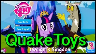 My Little Pony Story App Twilights Kingdom MLP FIM Discord Mane 6 QuakeToys